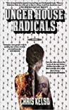 Unger House Radicals by Chris Kelso
