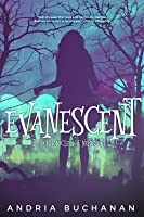 Evanescent (The Chronicles of Nerissette, #2)