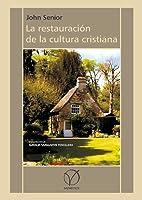 La restauración de la cultura cristiana