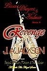 Revenge (Lovers, Players, & the Seducer #2)