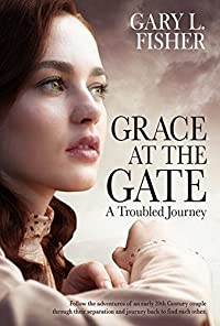 Grace at the Gate: A troubled journey