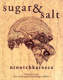 Sugar and Salt
