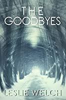 The Goodbyes