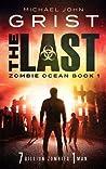 The Last (Zombie Ocean, #1)