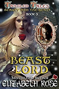Beast Lord: Beauty and the Beast (Tangled Tales, #3)