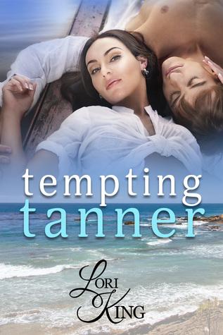 Tempting Tanner by Lori King