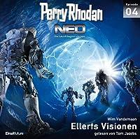 Ellerts Visionen (Perry Rhodan NEO, #4)