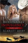 Pure Lust (Billionaires' Indulgence #2)