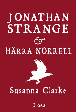 Jonathan Strange & härra Norrell. I osa