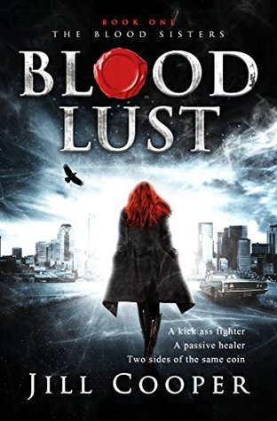 Blood Lust (The Blood Sisters #1)