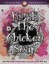 F@#k The Chicken ...