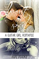 Heart & Soul (A Guitar Girl Romance #3)