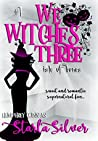 Isle of Bones (We Witches Three #1)