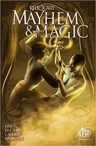 Mayhem and Magic #2