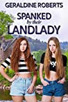 Spanked by Their Landlady