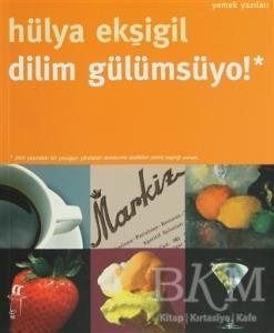 Dilim Gülümsüyo by Hülya Ekşigil