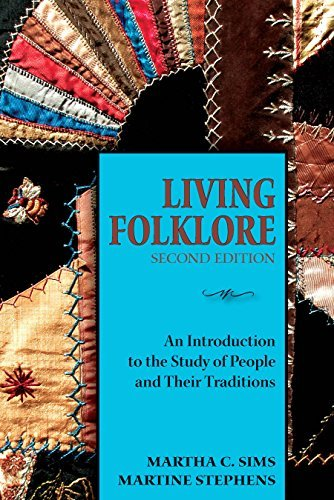 Living Folklore, 2nd Edition- An Introduction to the Study of People and Their Traditions