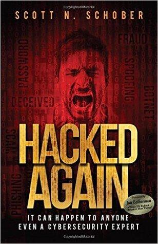 Hacked Again by Scott N. Schober