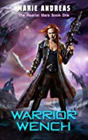 Warrior Wench (The Asarlaí Wars #1)