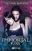 His Immortal Kiss