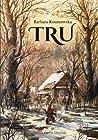 Tru (Tru, #1)