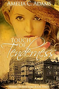 Touch of Tenderness (Nurses of New York, #3)