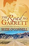 The Road to Garrett (Two-Lane Wyoming #1)