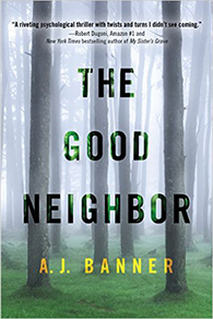 The Good Neighbor by A.J. Banner
