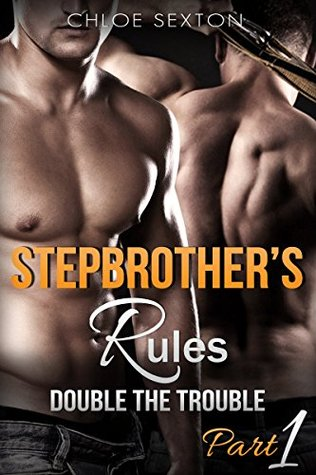 Stepbrothers' Rules: Double the Trouble