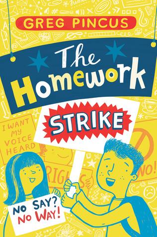 The Homework Strike by Greg Pincus