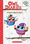 Warm Hearts Day (Owl Diaries, #5)