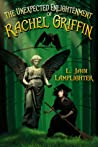 The Unexpected Enlightenment of Rachel Griffin  (Rachel Griffin #1)