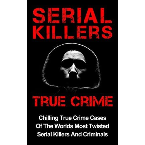 informative serial killers Free serial killer papers definition of a serial killer serial killers are people who kill three or more victims over a period of more than thirty days.