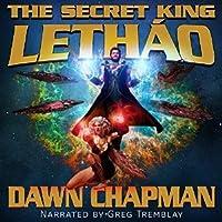 Lethao (The Secret King #1)