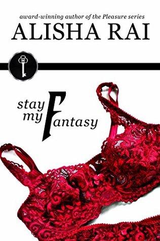Stay My Fantasy