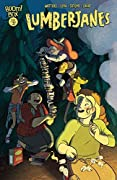 Lumberjanes: Sparrow A Moment, Part 3