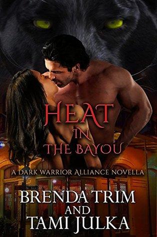 Heat In The Bayou (Dark Warrior Alliance, #7.5)
