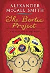 The Bertie Project (44 Scotland Street, #11)