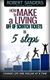 How to Make a living off of scratch tickets in 5 steps