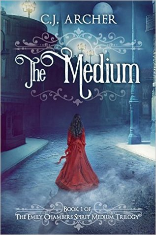 The Medium (Emily Chambers Spirit Medium #1)