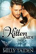 All Kitten Aside