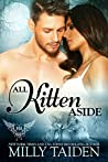 All Kitten Aside (Paranormal Dating Agency, #11)