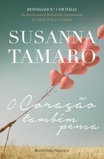 O coração também pensa by Susana Tamaro