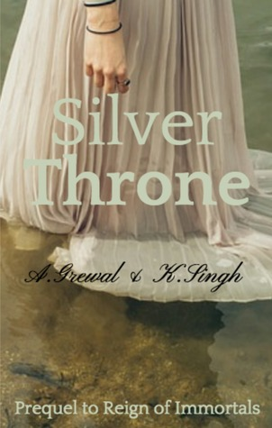 Silver Throne (Reign of Immortals #0.1)