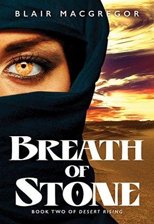 Breath of Stone (Desert Rising Book 2)