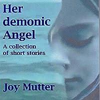 Her demonic Angel
