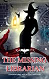 The Missing Librarian (Lainswich Witches #4)