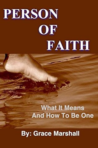 Person of Faith: What It Means and How to Be One