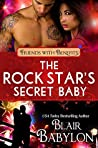 The Rock Star's Secret Baby (Rock Stars in Disguise Book 5: Cadell)