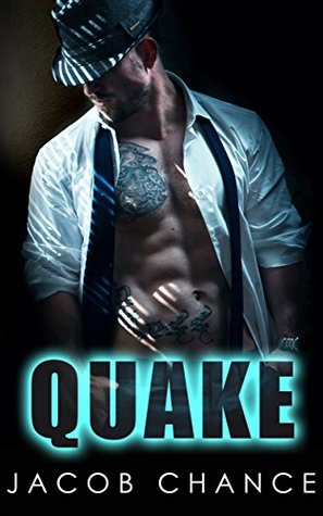 Quake by Jacob Chance